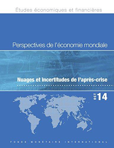 World Economic Outlook, October 2014 : Legacies, Clouds, Uncertainties