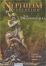 Nephilim révélation - Les Dracomaques de Fabien Clavel