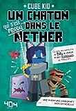 Un chaton (qui s'est perdu) dans le Nether - Tome 2 - Format Kindle - 9791032402719 - 9,99 €