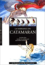 La naissance du catamaran