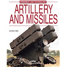 Artillery and Missiles (Encyclopaedia of Armament & Technology)