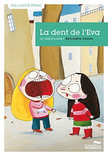 Dent De L'Eva, La -7- (Col·lecció Pícnic)