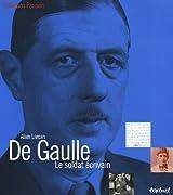 De Gaulle : Le soldat écrivain
