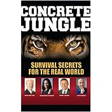 Concrete Jungle: Survival Secrets For The Real World (English Edition)