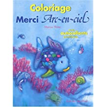 Merci, Arc-en-ciel : Coloriage avec autocollants scintillants