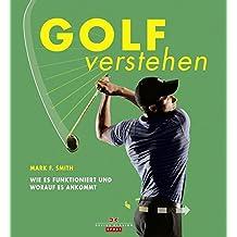Golf verstehen: Wie es funktioniert und worauf es ankommt