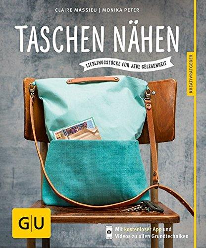 Preisvergleich Produktbild Taschen nähen: Lieblingsstücke für jede Gelegenheit (GU Kreativratgeber)