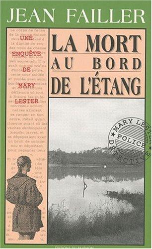 Les Enquêtes de Marie Lester, tome 3 : La Mort au bord de l'étang par Jean FAILLER JEAN FAILLER