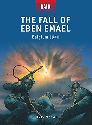 The Fall of Eben Emael: Belgium 1940 (Raid)