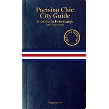 Parisian Chic City Guide