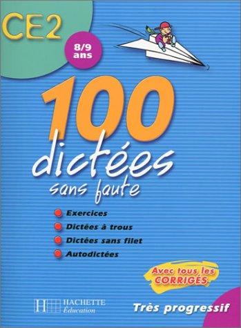 100 dictées sans faute, CE2-8-9ans (+ BD cédric)