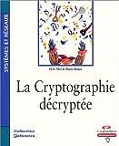 La Cryptographie décryptée
