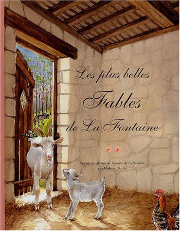 Les plus belles Fables de La Fontaine : Tome 2