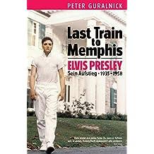 Last Train to Memphis (German Edition)