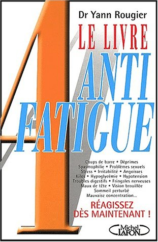 LIVRE ANTI FATIGUE
