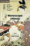 Horoscope chinois 2004 - Année du singe:année de l'énergie créatrice