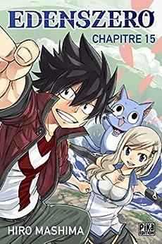 Edens Zero Chapitre 015 : Le cuirassé grand démon par [Mashima, Hiro]