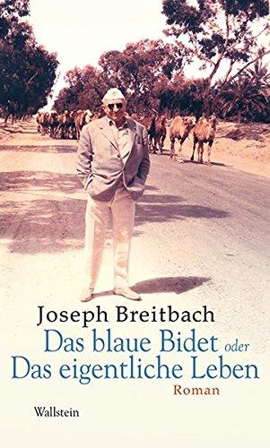 Das blaue Bidet oder Das eigentliche Leben: Roman (Mainzer Reihe. Neue Folge) - Neue Editionen