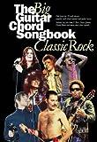 BIG GUITAR CHORD SONGBOOK: CLASSIC ROCK