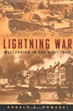 Lightning War: Blitzkrieg in the West, 1940