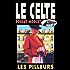 Les Pilleurs (Le Celte t. 16)