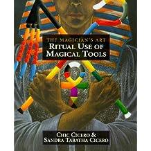 The Ritual Use of Magical Tools