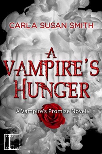 A Vampire's Hunger (Vampire's Promise) by [Smith, Carla Susan]