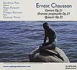 Ernest chausson concert op.21 - chanson perpétuelle op.37 - quatuor op.35