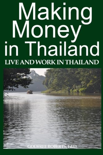Making Money in Thailand: A Retiree's Guide