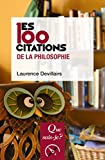 Les 100 citations de la philosophie - « Que sais-je ? » n° 4016 - Format Kindle - 9782130790549 - 6,49 €