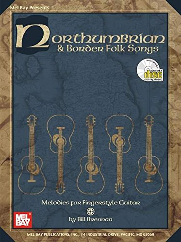 northumbrian-border-folk-songs-melodies-for-fingerstyle-guitar-with-cd
