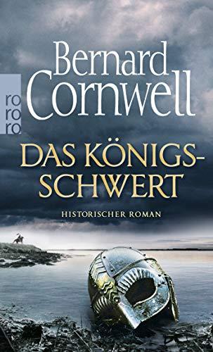 Das Königsschwert (Die Uhtred-Saga, Band 12)