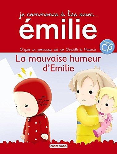 Emilie, Tome 9 : La mauvaise humeur d'Emilie