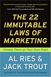 The 2 Immutable Laws of Marketing Violate Them at Your Own Risk
