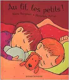 Amazon.fr - Au lit, les petits ! - Bergman, Mara, Pottie, Marjolein - Livres