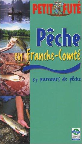 Pêche et terroir en Franche-Comté