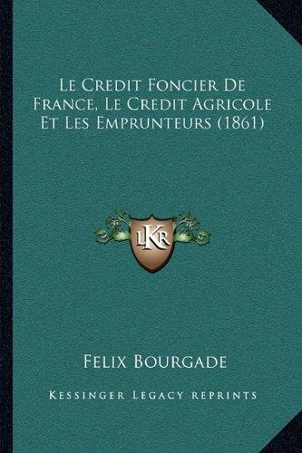 le-credit-foncier-de-france-le-credit-agricole-et-les-emprunteurs-1861