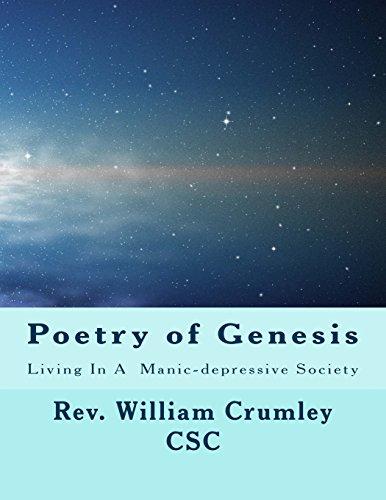 Poetry of Genesis: Livinig In A Manic-depressive Society