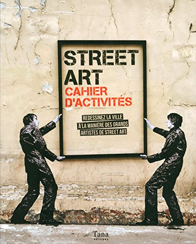 Street Art - Cahier d'activits