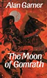Cover of: The Moon of Gomrath | Alan Garner