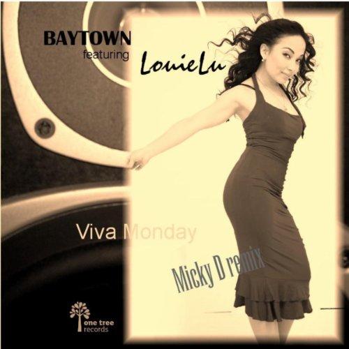 viva monday micky d remix von baytown featuring louielu. Black Bedroom Furniture Sets. Home Design Ideas