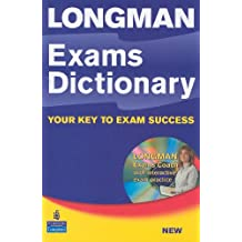 Longman Exams Dictionary Paper and CD ROM Pack (L Exams Dictionary)