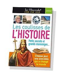 Les coulisses de l'histoire 2012