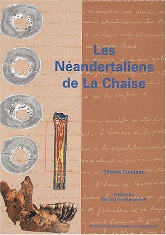 Les Néandertaliens de La Chaise (abri Bourgeois-Delaunay)