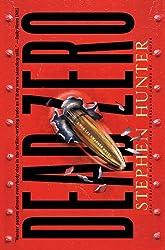 Dead Zero: A Bob Lee Swagger Novel
