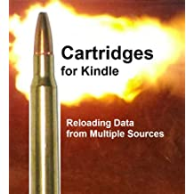 Load Data for the .308 Cartridge (Cartridges for Kindle) (English Edition)
