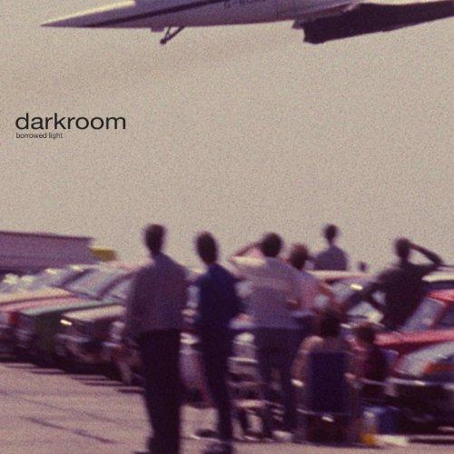 Darkroom - Borrowed Light