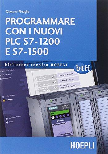 Programmare con i nuovi PLC S7-1200 e S7-1500