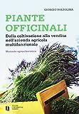 Scarica Libro Piante officinali (PDF,EPUB,MOBI) Online Italiano Gratis