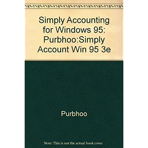 Simply Accounting for Windows 95: Purbhoo:Simply Account Win 95 3e